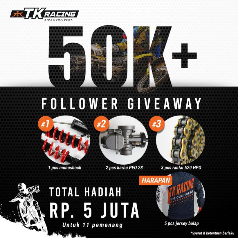 Syarat Mengikuti GIVEAWAY 50K Followers TK Racing!