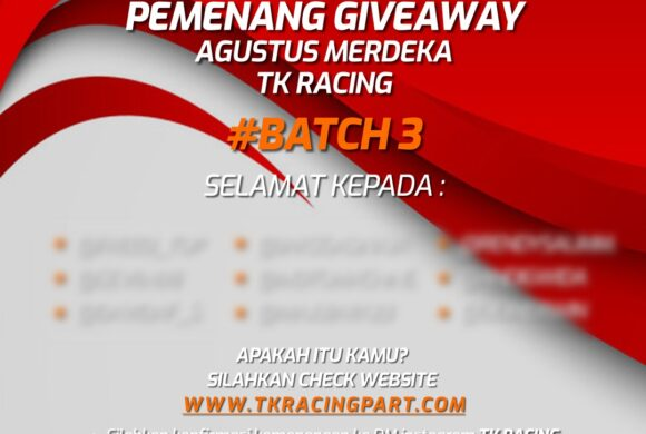 Giveaway Agustus Merdeka TK RACING #BATCH3